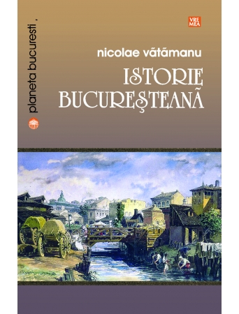 Vatamanu-Istoriebucuresteana