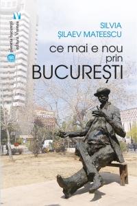 Ce mai e nou prin București