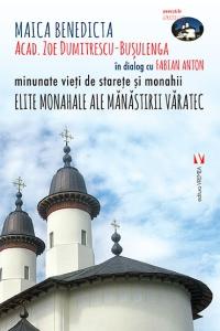 Elite monahale ale Mănăstirii Văratec