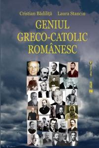 Geniul greco-catolic românesc, ed. a treia