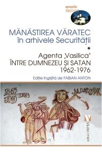Mănăstirea Văratec în arhivele Securităţii
