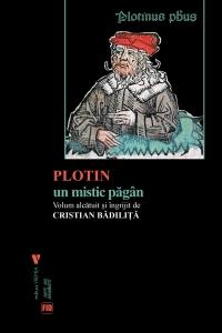 Plotin, un mistic păgân