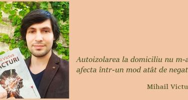 COVID-19. Cugetări de scriitor: Mihail Victus